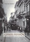 A Cidade-Exposição