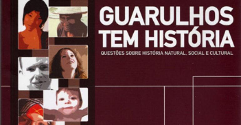 Guarulhos Tem História