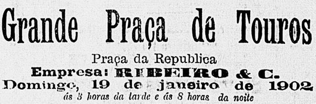 Divulgação de tourada na Praça da República em 1902