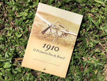 1910 – O Primeiro Voo do Brasil