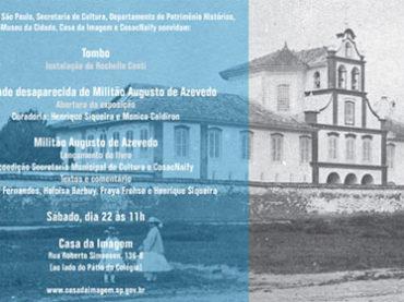 Mostra: A Cidade desaparecida de Militão Augusto de Azevedo