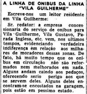 Em 1952, insatisfação com o serviço de ônibus.